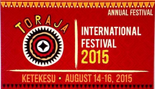 Rundown Toraja International Festival (TIF) 2015