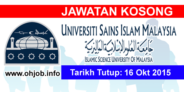 Jawatan Kerja Kosong Universiti Sains Islam Malaysia (USIM) logo www.ohjob.info oktober 2015