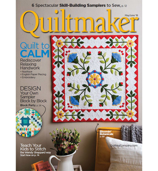 Only $3.99! 2018 June-May Quiltmaker Magazine (click!)