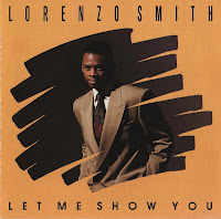 Lorenzo Smith - Let Me Show You