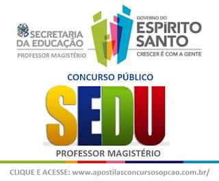Apostila Secretaria de Estado da Educação - Sedu ES Concurso Professor ES.