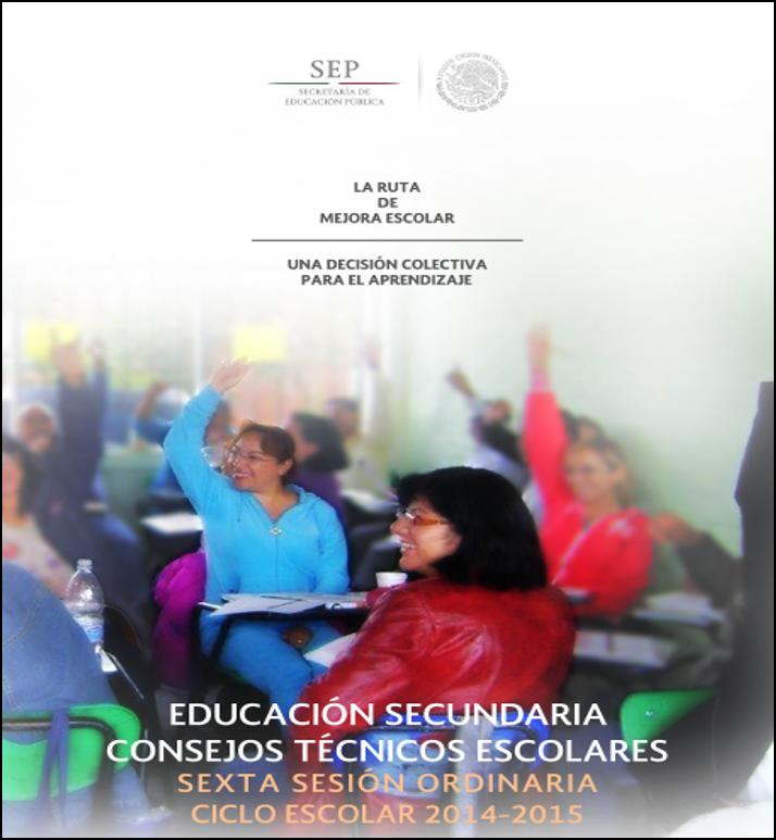 Guía de la 6ta Sesión Ordinaria del CTE ~ Secundaria