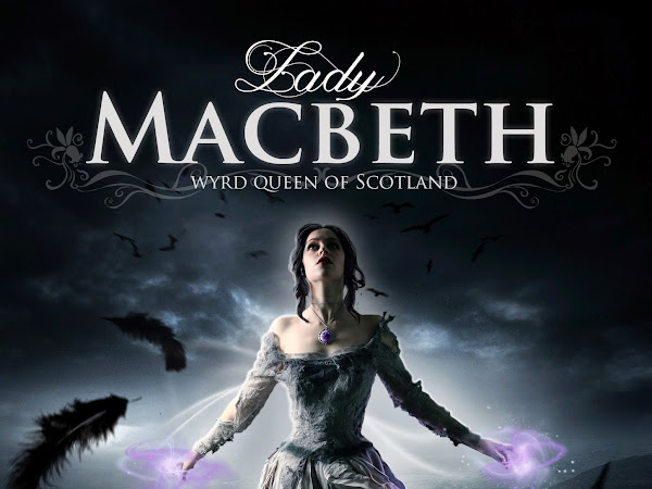 Cover Reveal: Lady Macbeth, Wyrd Queen of Scotland