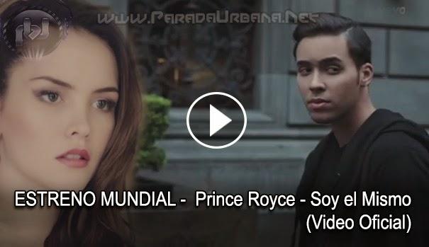 ESTRENO MUNDIAL - Prince Royce – Soy el Mismo (Video Oficial)