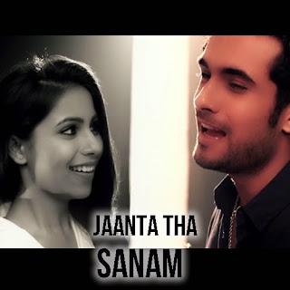 Jaanta Tha - Sanam