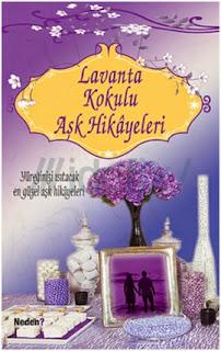 Lavanta Kokulu Aşk Hikayeleri