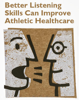 Better Listening Skills Can Improve Athletic Healthcare