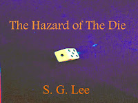 The Hazard of the Die- coming soon