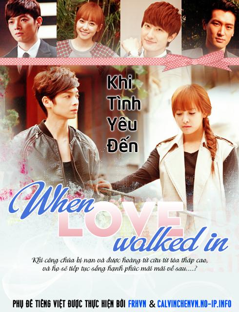 Khi Tình Yêu Đến - When Love Walked In