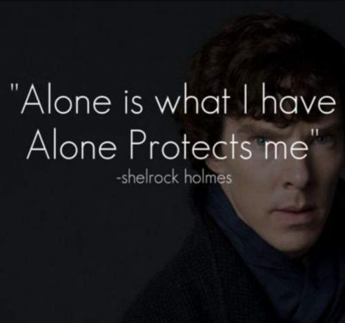 Alone is what i have, Alone protect me