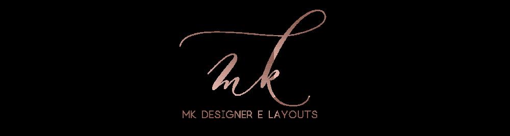 MK Designer e Layouts