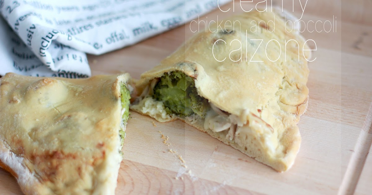 Chicken and Broccoli Calzone