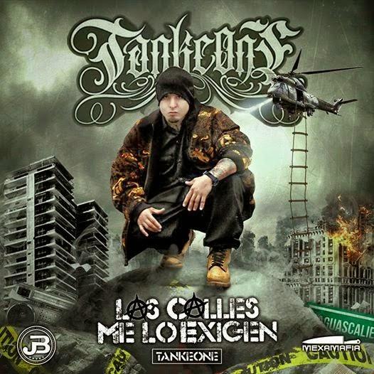 Tanke One - Las Calles Me Lo Exigen [2015]