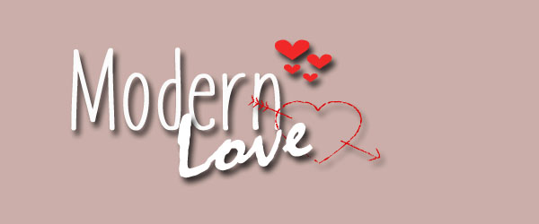 "Or ""Modern Love"" - dating for the modern world"