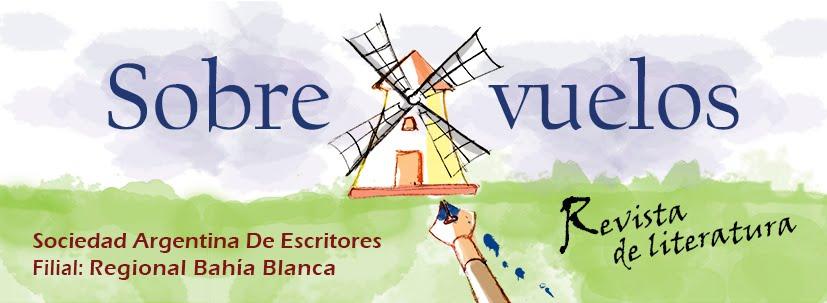 SOBRE VUELOS / Revista de Literatura / SADE Regional Bahía Blanca