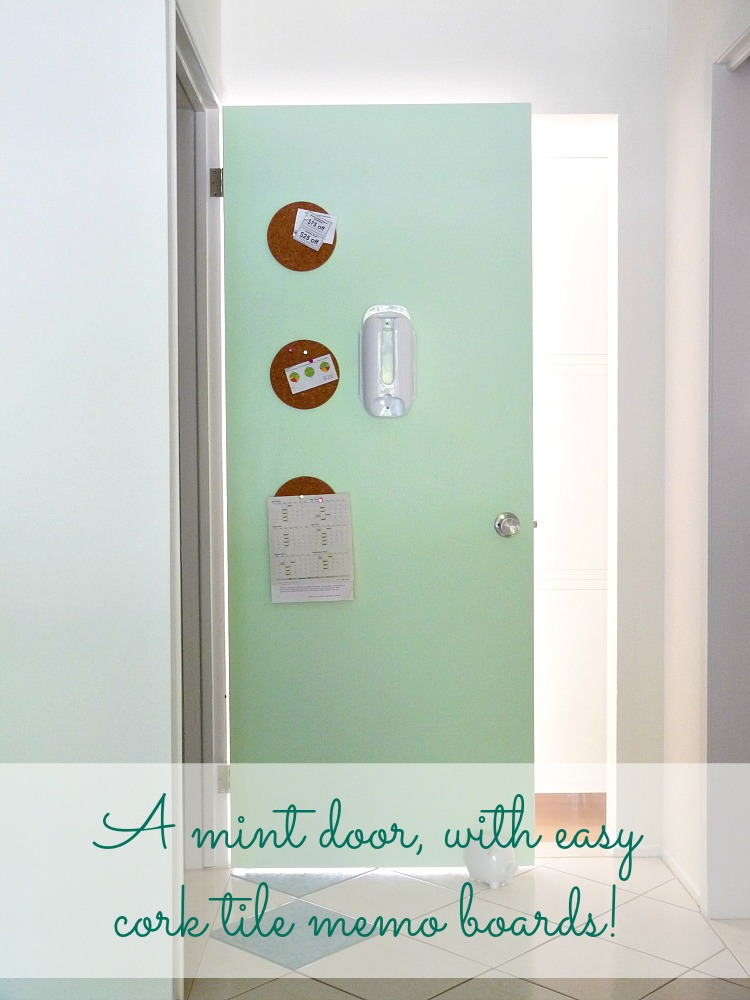 Mint interior door with cork trivet memo board