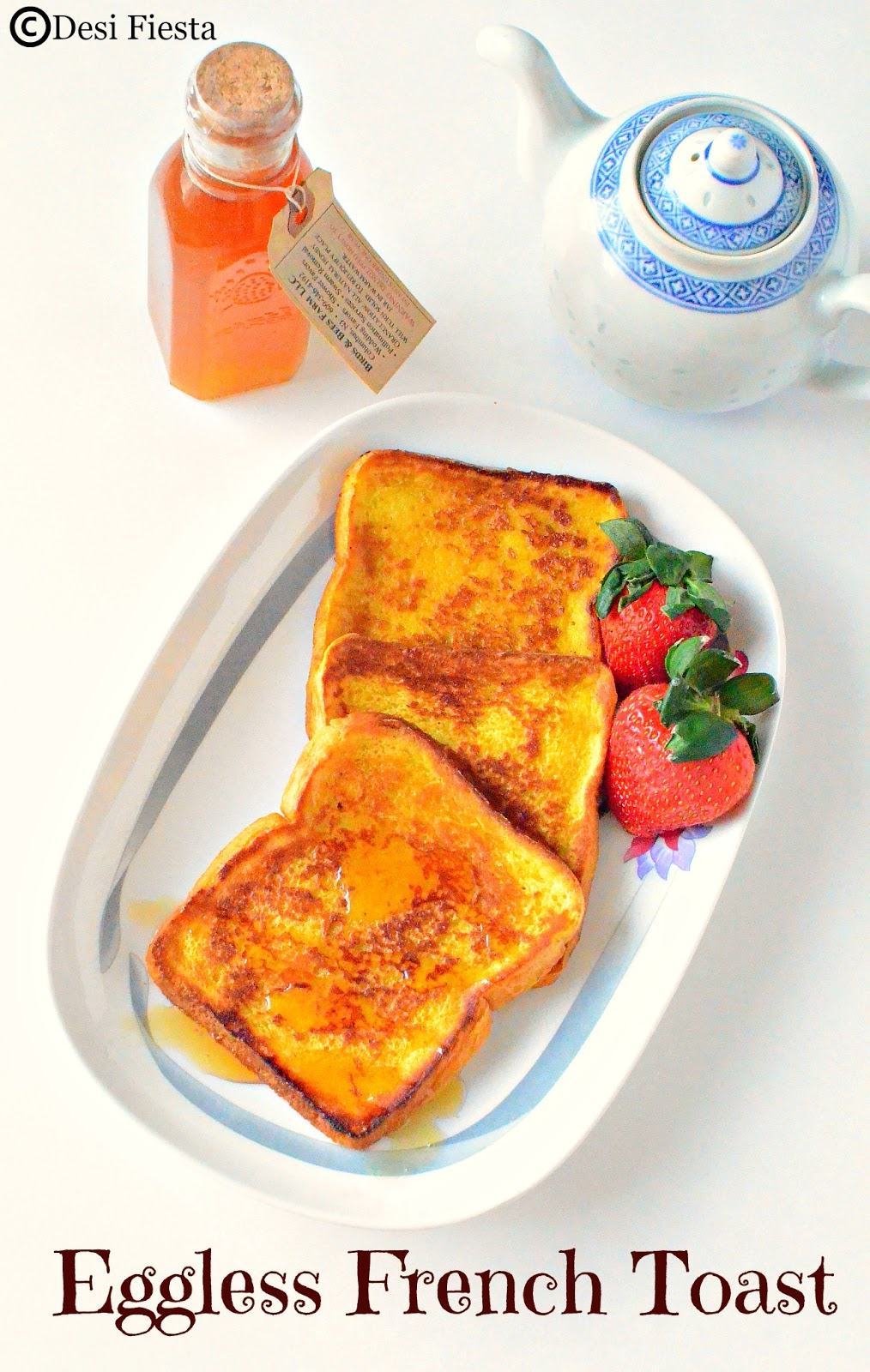 Sweet version French Toaste without Eggs