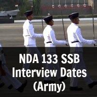 NDA 133 SSB Interview Dates (Army)