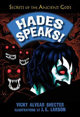 Review: Hades Speaks! by Vicky Alvear Shecter