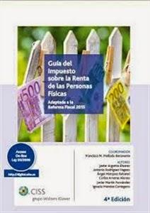 Guía del Impuesto sobre la Renta de las Personas Físicas. Adaptada a la Reforma Fiscal 2015. Novedades Derecho Marzo, en Libreria Cilsa.