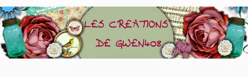 LES CREATIONS DE GWEN408