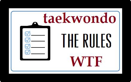 The Rules Taekwondo WTF