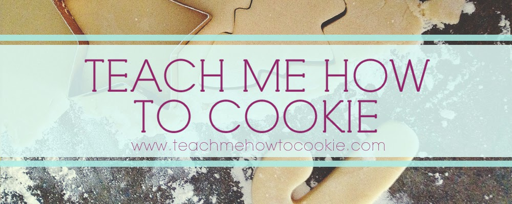 Teach Me How to Cookie Blog