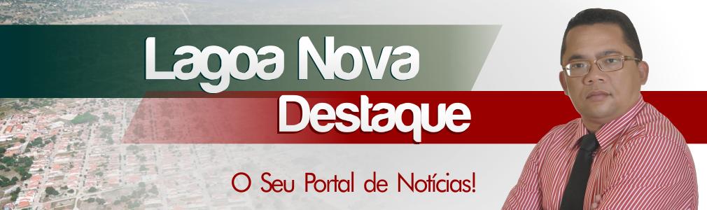 LagoaNovaDestaque.com.br