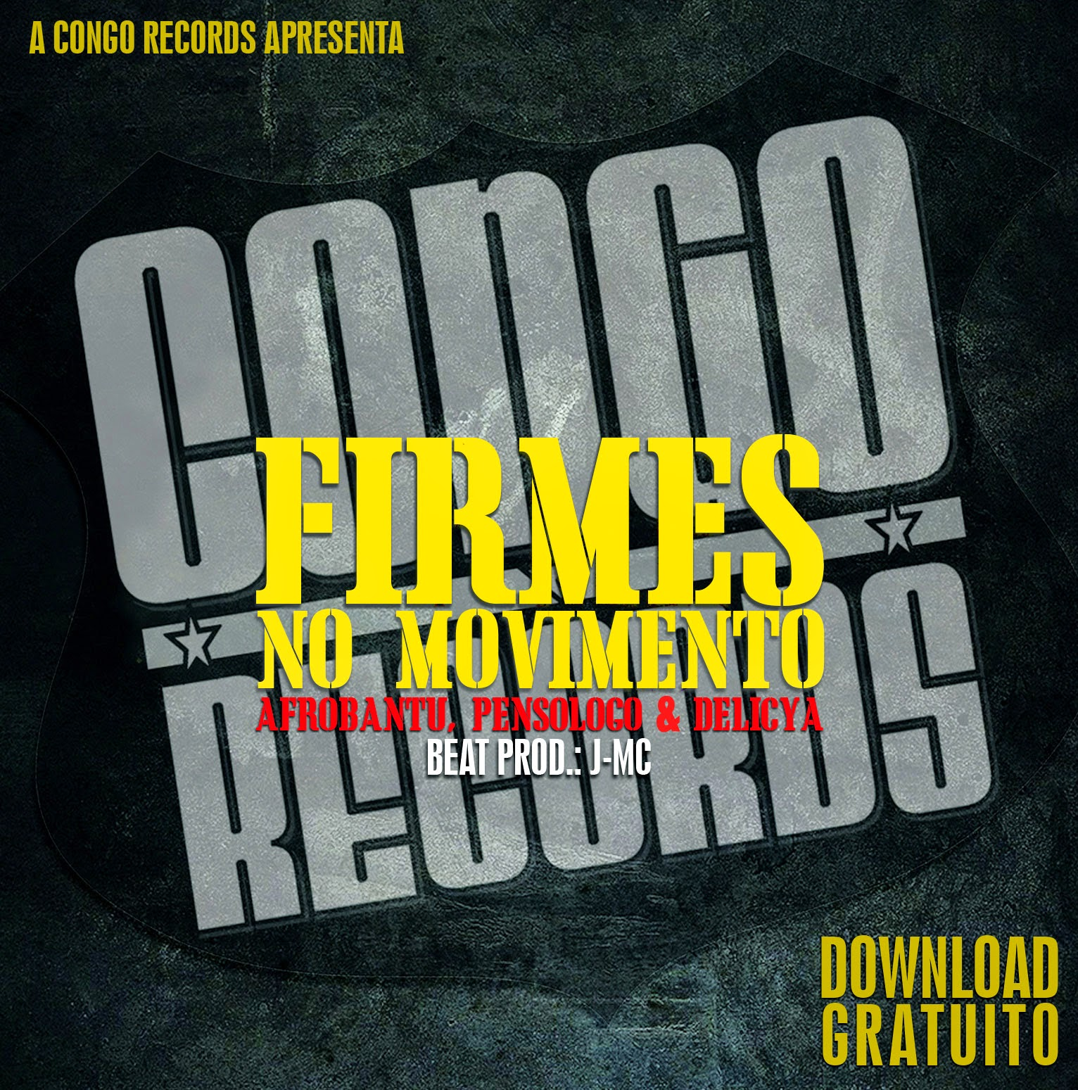 "Congo Records – ""Firmes No Movimento"" (Prod. J-MC) 