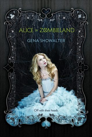 Cover Reveal: Alice in Zombieland by Gena Showalter!
