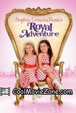 Sophia Grace & Rosie's Royal Adventure (2014)
