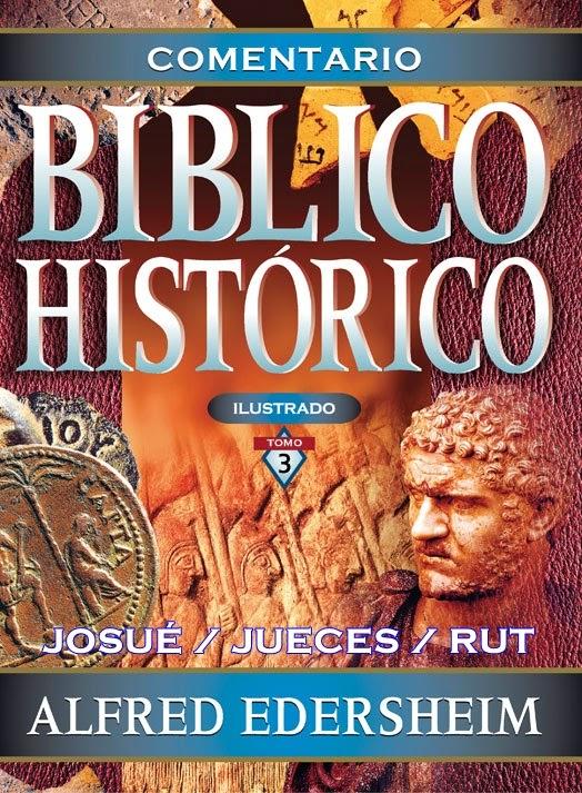 Comentario Bíblico Histórico-Tomo 3-Josué-Rut-