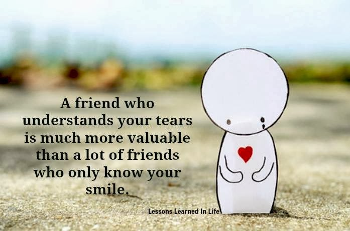 Friendship Quote And Images : A friend who understands your tears is much more valuable