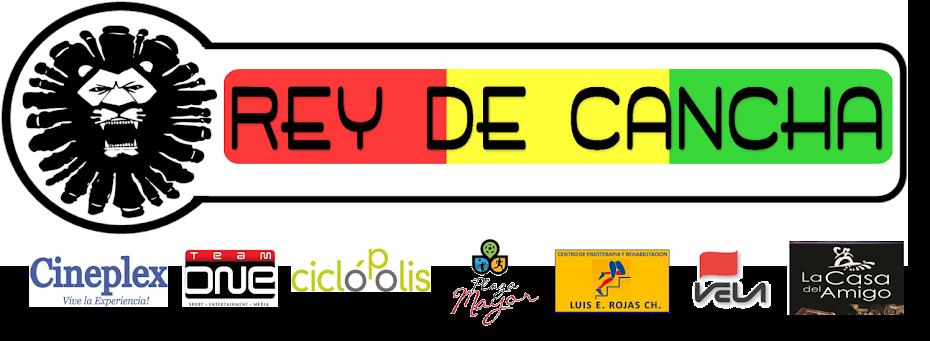 REY DE CANCHA