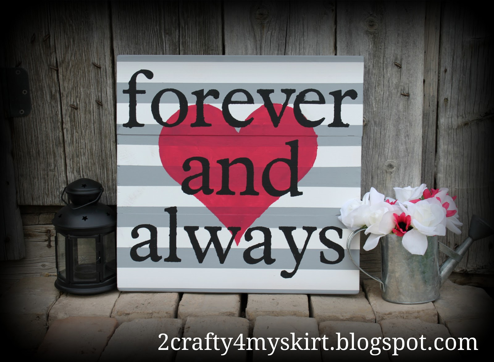 2 crafty 4 my skirt forever and always diy home decor sign for Home decor signs