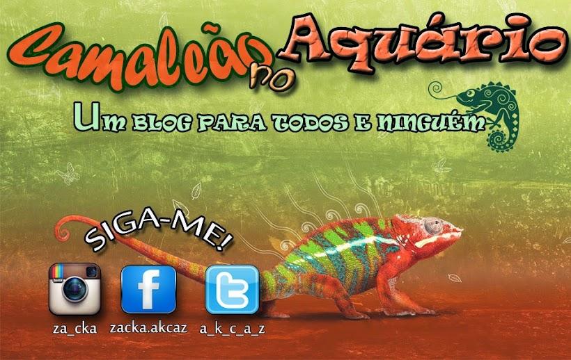 Camaleão no Aquário!
