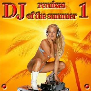VA  DJ Remixes Of The Summer Vol.1 (2011)