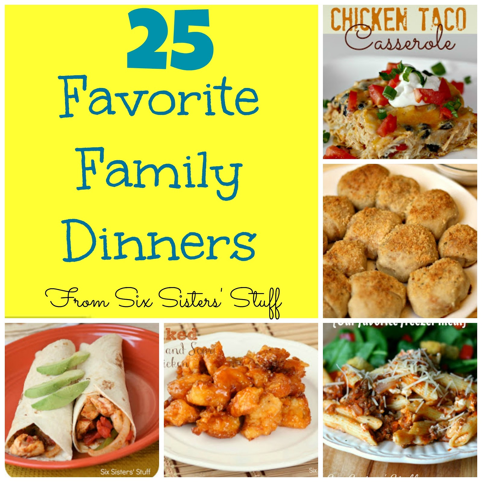 25 favorite family dinners from six sisters 39 stuff six for Things to make for dinner with chicken