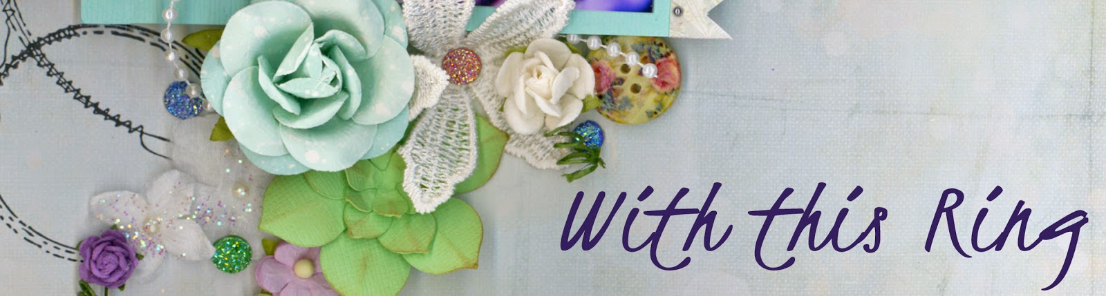 Alice Scraps Wonderland, scrapbook, scrapbooking, wedding, bouquet, flowers, ring, love, Prima Marketing, Special Delivery Box, stamping, succulents, gems, Bazzill cardstock