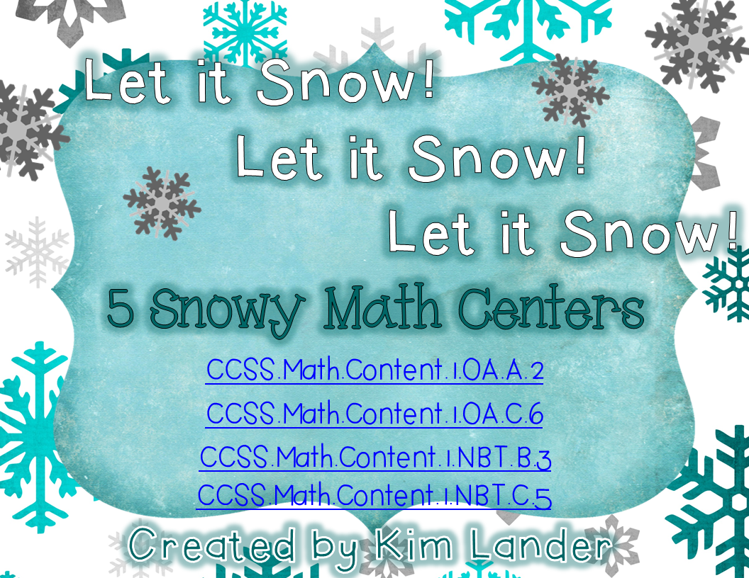 http://www.teacherspayteachers.com/Product/Let-it-Snow-Let-it-Snow-Let-it-Snow-5-Math-Centers-CC-Aligned-1287593
