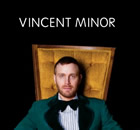 Vincent Minor: Vincent Minor