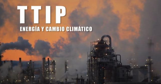 VIDEO: TTIP; energía y cambio climático
