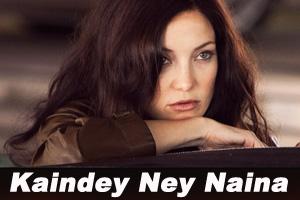Kaindey Ney Naina