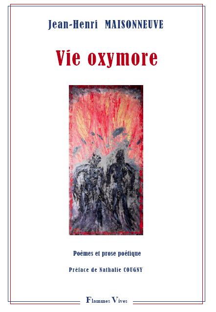 Éditions AO • André Odemard • Le blog: Vie oxymore, de ...