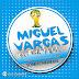 6070.-Miguel Vargas – Sonido Mundial 2014