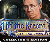 Off the Record 5 : The Final Interview Collector's Edition