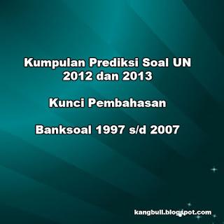 prediksi soal UN 2013