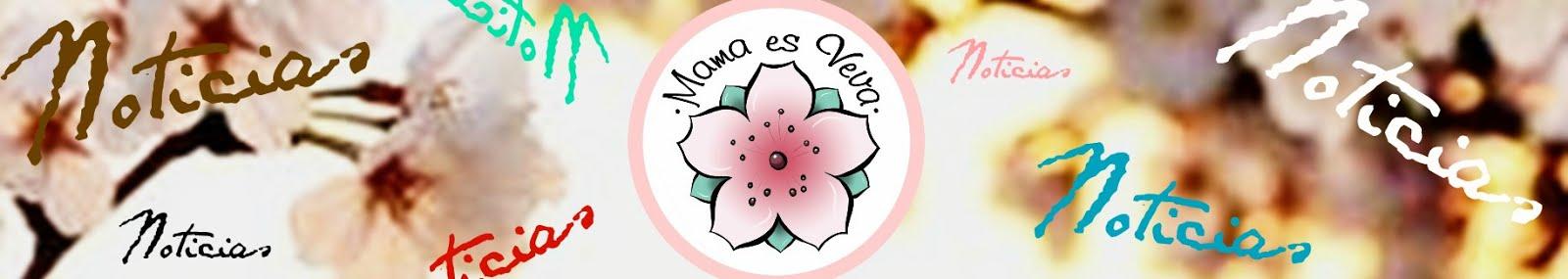 Noticias Mama es Veva