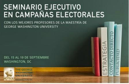 Seminario Ejecutivo en campañas Electorales