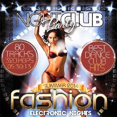 Download [Mp3]-[Dance] 3 Albums best dance ,Fashion Electronic Nights ,Dancemix Summer Anthems ,538 Dance Smash Collection 2014 [Solidfiles] 4shared By Pleng-mun.com